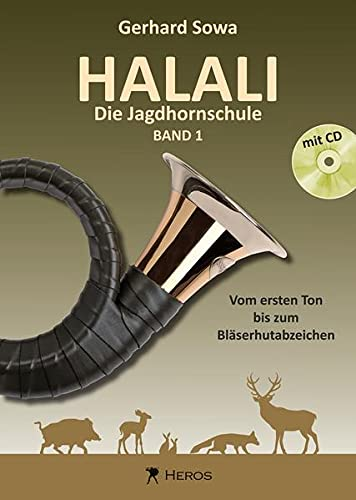 9783940297006: Halali - Die Jagdhornschule mit CD