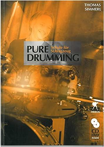 Pure Drumming, m. MP3-CD u. DVD: Schule für Schlagzeug (Sheet music): Thomas Simmerl