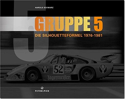 Gruppe 5 - Die Silhouetteformel 1976-1981: Harold Schwarz