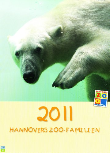 9783940308535: Hannovers Zoo-Familien 2011