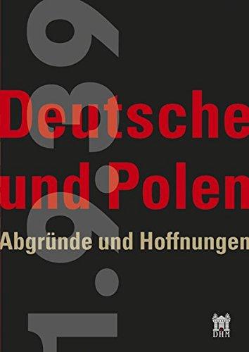 9783940319661: 1.9.39: Deutsche und Polen - Abgründe und Hoffnungen
