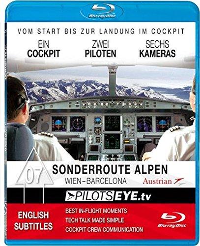9783940358172: PilotsEYE.tv 07. Sonderroute Alpen - Wien Barcelona: Wien - Barcelona A 321. Cockpitflight Austrian Airlines. FULL-HD 1080/50i MPEG2 [Alemania] [Blu-ray]