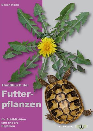 9783940376008: Handbuch der Futterpflanzen für Schildkröten und andere Reptilien