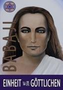 Einheit mit dem Göttlichen: Babaji, Maha Avatar