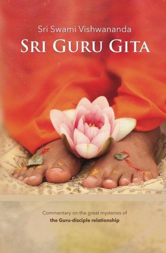 9783940381439: Sri Guru Gita: Commentary on the Great Mysteries of the Guru Disciple Relationship