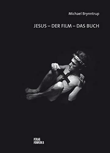 9783940384584: Jesus - Der Film - Das Buch