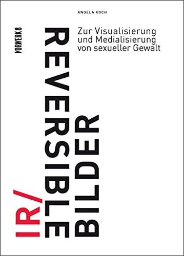 IR/REVERSIBLE BILDER: Angela Koch