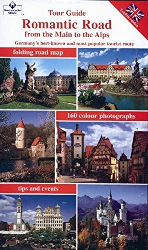 Romantische Straße. Englische Ausgabe: Vom Main zu den Alpen