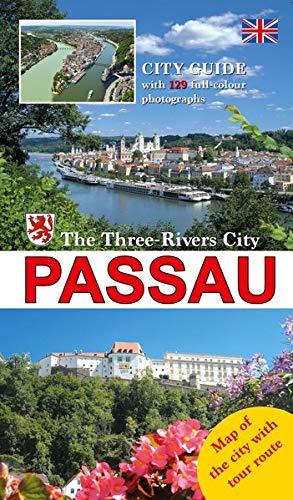 Stadtführer Passau Engl: Die Dreiflüssestadt