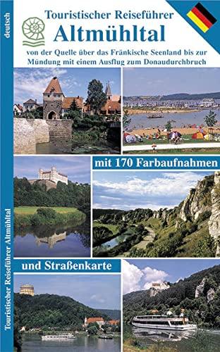 Touristischer Reiseführer Altmühltal: Wolfgang Kootz