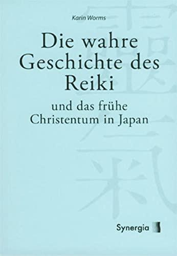 9783940392428: Die wahre Geschichte des Reiki