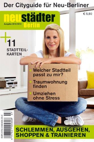 9783940406200: Neustädter Berlin 2012/2013: Cityguide für Neu-Berliner