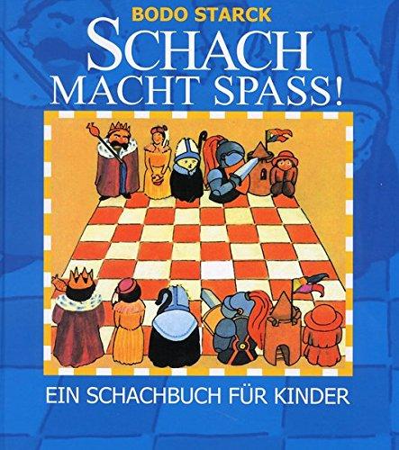 9783940417190: Schach macht Spass!: Ein Schachbuch für Kinder
