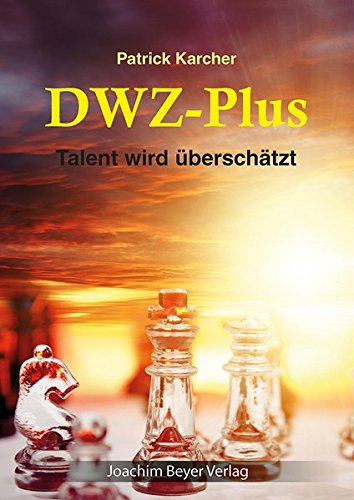 9783940417763: DWZ-Plus: Talent wird �bersch�tzt