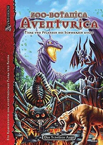 9783940424198: Das Schwarze Auge. Zoo-Botanica Aventurica: Ein Kompendium der aventurischen Flora unf Fauna