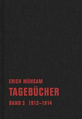 9783940426796: Tagebücher. Band 03: 1912-1914