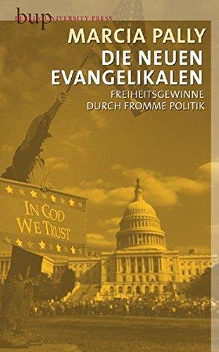 9783940432308: Die hintergründige Religion: Der Einfluß des Evangelikalismus auf Gewissenfreiheit, Pluralismus und die US-amerikanische Politik