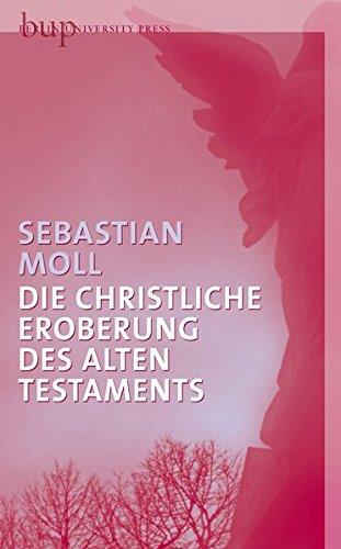 9783940432803: Die christliche Eroberung des Alten Testaments