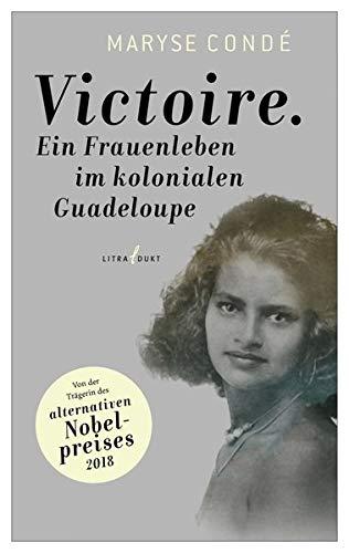 9783940435088: Victoire: Ein Frauenleben im kolonialen Guadeloupe