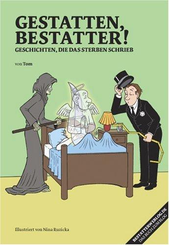Gestatten, Bestatter (Livre en allemand)
