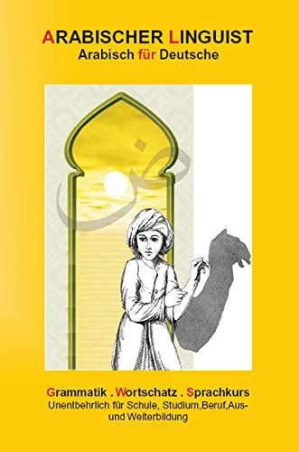 9783940450166: Arabischer Linguist: Arabisch für Deutsche