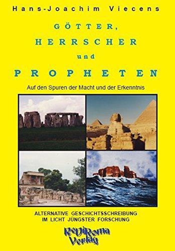 9783940450258: Götter, Herrscher und Propheten: Auf den Spuren der Macht und der Erkenntnis