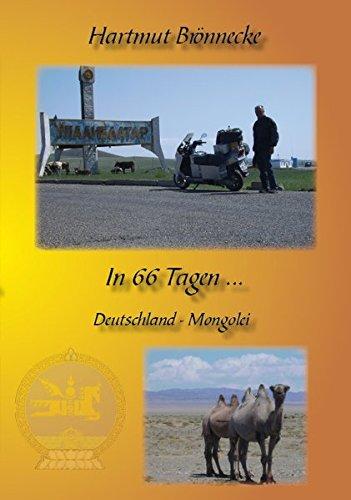 9783940450821: In 66 Tagen mit dem Motorroller nach Ulaan Baatar