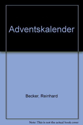 Adventskalender: Becker, Reinhard: