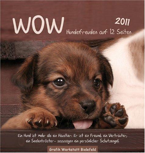 9783940466976: WOW 2011. Postkartenkalender: Hundefreuden auf 12 Seiten