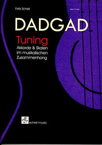 9783940474117: DADGAD Tuning, Tuning Akkorde und Scalen