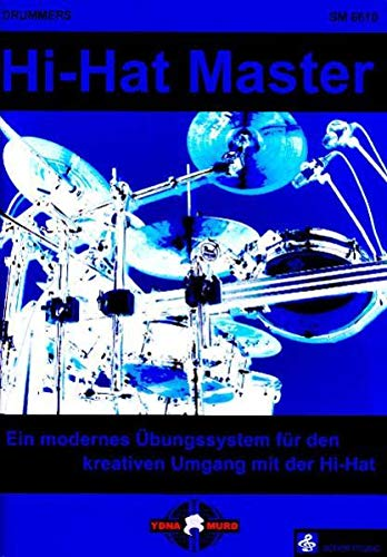9783940474391: Drummer's Hi-Hat Master: Ein innovatives Übungssystem