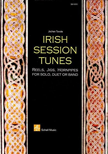 9783940474599: Irish Session Tunes: Reels, Jigs, Hornpipes for Solo, Duet or Band