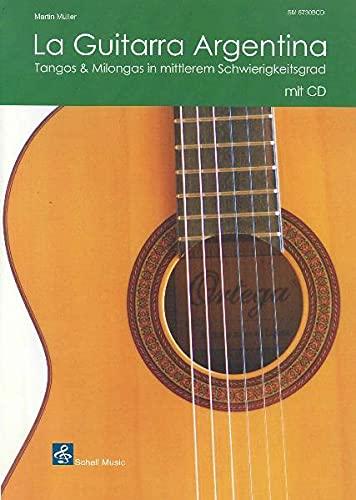 9783940474612: La Guitarra Argentina. Buch + CD