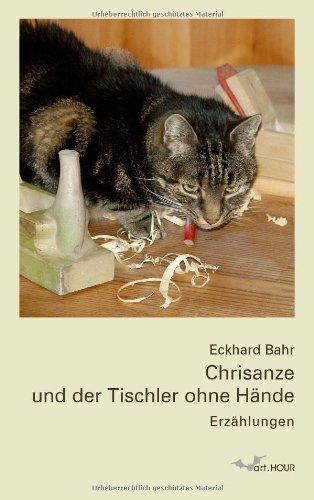 9783940475039: Chrisanze und der Tischler ohne Hände: Erzählungen
