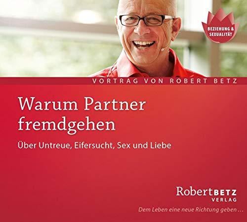 9783940503305: Warum Partner fremdgehen. Über Untreue. Eifersucht, Sex und  Liebe (Livre