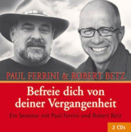 9783940503879: Befreie dich von deiner Vergangenheit, 2 Audio-CDs