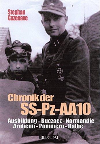 9783940504135: Chronik der SS-Pz-Aufklärungsabteilung 10