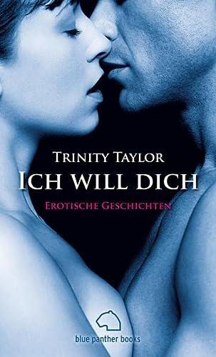 9783940505453: Ich will dich - Erotische Geschichten (German Edition)