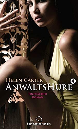 Anwaltshure 4 | Erotischer Roman (3940505498) by Helen Carter