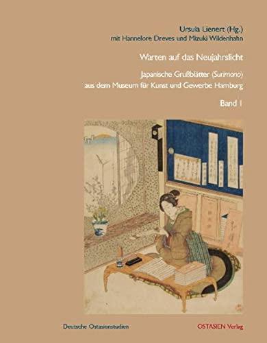 9783940527172: Warten auf das Neujahrslicht: Japanische Grußblätter (Surimono) aus dem Museum für Kunst und Gewerbe Hamburg