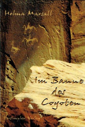 9783940528148: Im Banne des Coyoten: Ein Mann will Vergeltung