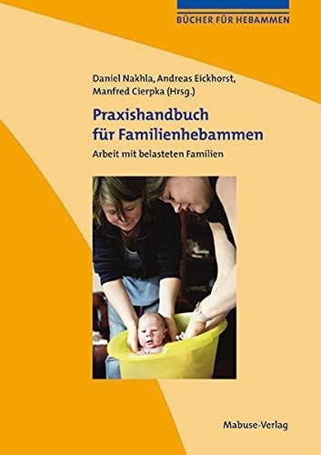 9783940529282: Praxishandbuch für Familienhebammen