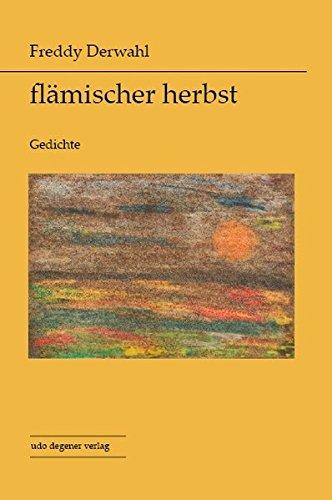 flämischer herbst: Gedichte. - Derwahl, Freddy