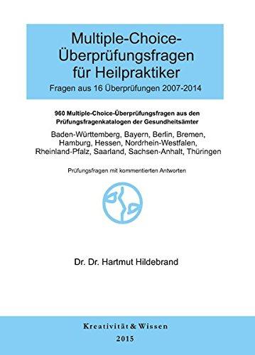 9783940535900: Multiple-Choice-Überprüfungsfragen für Heilpraktiker Fragen 16 Originalüberprüfungen (2007-2014)