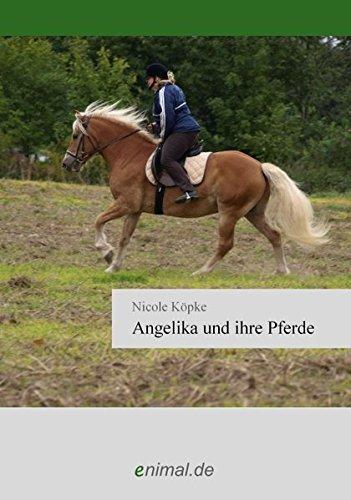 9783940545947: Angelika Und Ihre Pferde