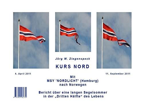 """Kurs Nord. Mit MSY """"NORDLICHT"""" (Hamburg) nach"""