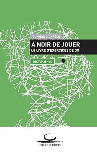 A Noir de Jouer: Gunnar Dickfeld
