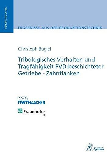 9783940565327: Tribologisches Verhalten und Tragfähigkeit PVD-beschichteter Getriebe-Zahnflanken