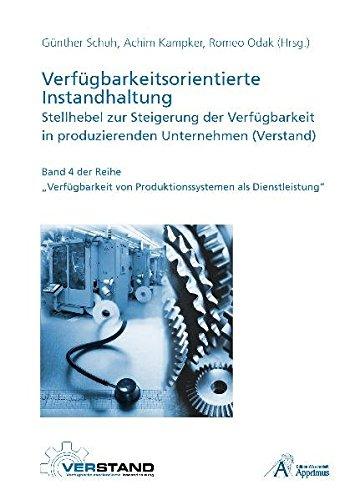 9783940565983: Verfügbarkeitsorientierte Instandhaltung - Stellhebel zur Steigerung der Verfügbarkeit in produzierenden Unternehmen (Verstand)