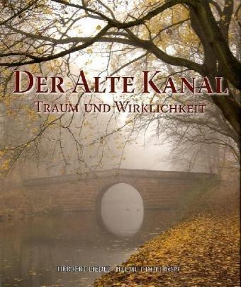 Der Alte Kanal - Liedel, Herbert
